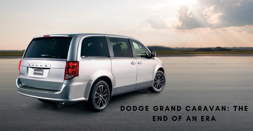 2020 Dodge Grand Caravan: End of an Era