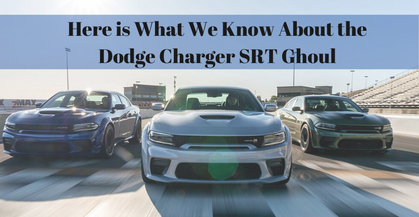 Here is What We Know About the Dodge Charger SRT Ghoul