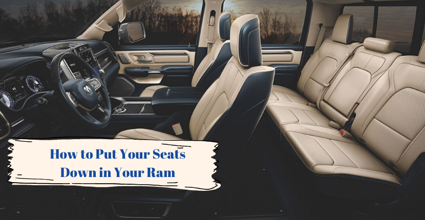 How to Put Your Seats Down in Your Ram