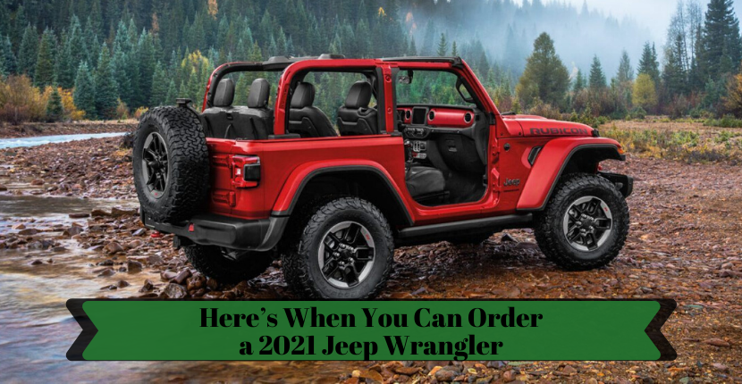 Here's When You Can Order a 2021 Jeep Wrangler