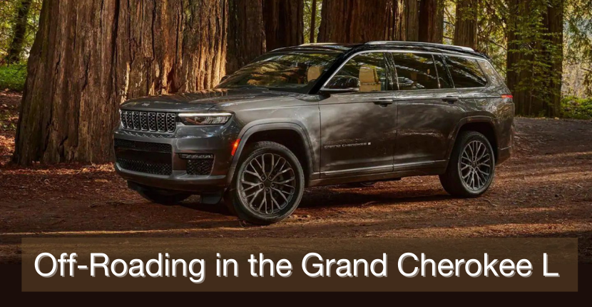 Off-Roading In The Jeep Grand Cherokee L