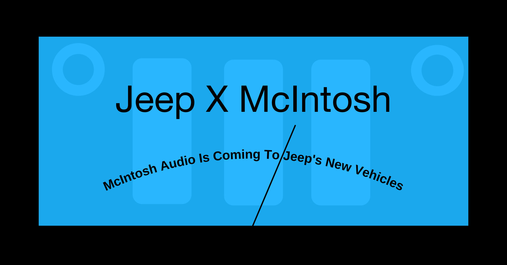 McIntosh Audio Is Coming To Jeep's New Vehicles